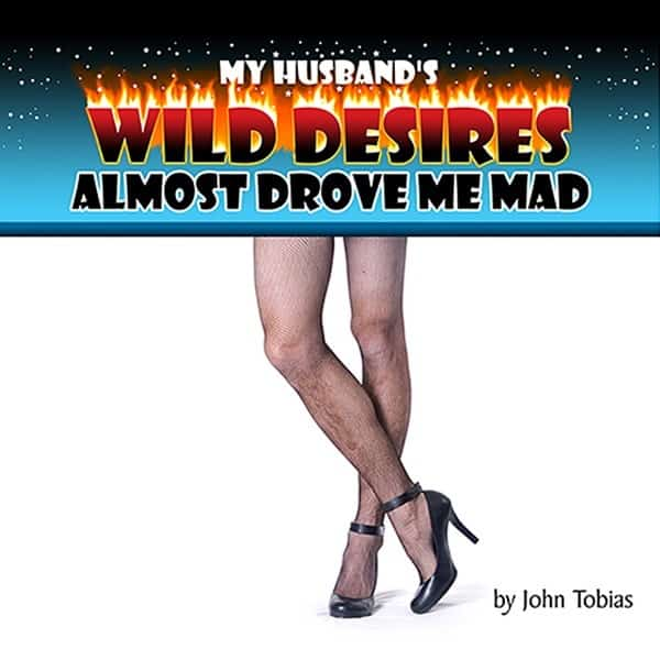 Poster-Richey-Suncoast-Theatre-2008-My-Husbands-Wild-Desires-Almost-Drove-Me-Mad